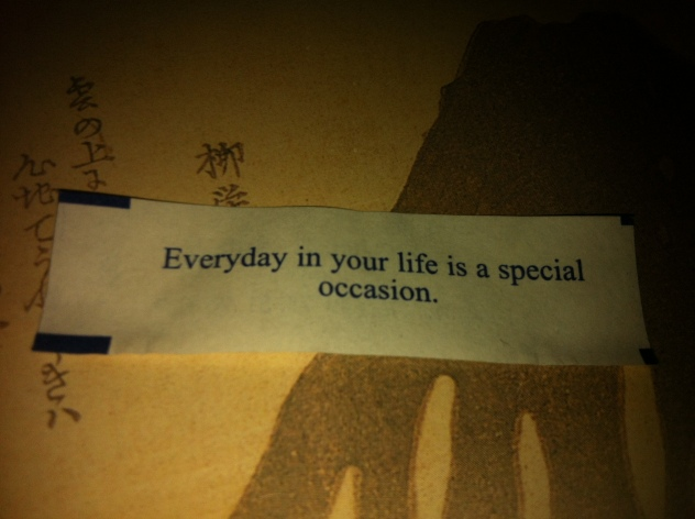 Every day in your life is a special occasion.